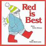 Red Is Best, Kathy Stinson, 1554510511