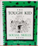 The Tough Kid Social Skills Book, Sheridan, Susan M., 1570350515