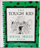 The Tough Kid Social Skills Book, Sheridan, Susan M., 1570350515