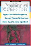 Pushing at Boundaries : Approaches to Contemporary German Women Writers from Karen Duve to Jenny Erpenbeck, , 9042020512