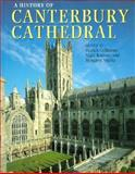 A History of Canterbury Cathedral, , 019820051X