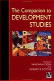 The Companion to Development Studies, Potter, Robert, 0340760516