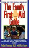 The Family First Aid Guide, Robert Fuentes and Carl Lowe, 0425140512