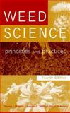 Weed Science : Principles and Practices, Monaco, Thomas J. and Weller, Stephen C., 0471370517