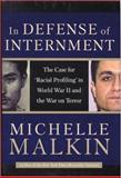 In Defense of Internment, Michelle Malkin, 0895260514