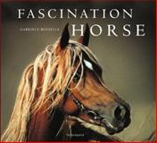 Fascination Horse, Boiselle, Gabriele, 3899850513