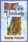 Atlas of the Bible and Christianity, , 0801020514