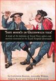 'Safe Moor'd in Greenwich Tier' : A Study of the Skeletons of Royal Navy Sailors and Marines Excavated at the Royal Hospital Greenwich, Boston, Ceridwen and Boyle, Angela, 0904220516