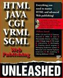 Web Publishing Unleashed, Ketzler, Mark and Stanek, William, 1575210517