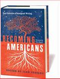 Becoming Americans, , 1598530518