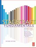 Stagecraft Fundamentals : A Guide and Reference for Theatrical Production, Carver, Rita Kogler, 0240820517