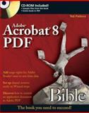 Adobe Acrobat 8 PDF Bible, Ted Padova, 0470050519