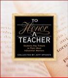 To Honor A Teacher, Jeff Spoden, 0740700510