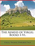 The Aeneid of Virgil, Virgil and Thomas Ethelbert Page, 1148130519