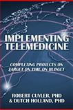 Implementing Telemedicine, Cuyler and Holland, 1479720518