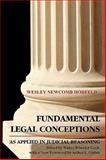 Fundamental Legal Conceptions As Applied in Judicial, Hohfeld, Wesley, 1616190515