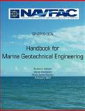 Handbook of Marine Geotechnical Engineering Sp-2209-Ocn, Naval Facilities Engineering Command, 1782660518