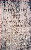 Greek Passages, Riley, Peter, 1848610513