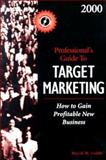 Professional's Guide to Target Marketing, 2000, Cottle, David W., 0156070510