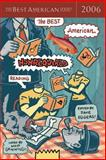 The Best American Nonrequired Reading 2006, , 0618570519