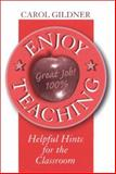 Enjoy Teaching, Carol Gildner, 0810840510