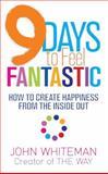 9 Days to Feel Fantastic, John Whiteman, 140194051X