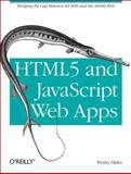 HTML5 and JavaScript Web Apps, Hales, Wesley, 1449320511