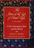 The Years of the Life of Samuel Lane, 1718-1806 : A New Hampshire Man and His World, , 1584650516