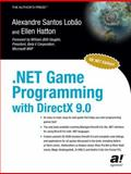 .NET Game Programming with DirectX 9. 0, Lobao, Alexandre Santos and Hatton, Ellen, 1590590511