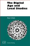 The Digital Age and Local Studies, Reid, Peter H., 1843340518