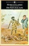 His Natural Life, Marcus Clarke, 0140430512