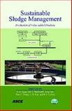 Sustainable Sludge Management : Production of Value Added Products, R. D. Tyagi, Rao Y. Surampalli, Song Yan, Tian C. Zhang, C. M. Kao, B. N. Lohani, 0784410518