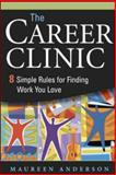 The Career Clinic, Maureen Anderson, 0814410510