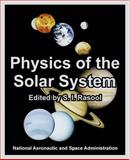 Physics of the Solar System, National Aeronautic and Space Administration, 1410220516