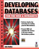Developing Databases for the Web and Intranets 9781576100516