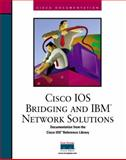 Cisco IOS Bridging and IBM Network Solutions, Cisco Press Staff, 1578700515
