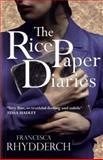 The Rice Paper Diaries, Rhydderch, Francesca, 1781720517
