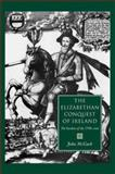 The Elizabethan Conquest of Ireland : The Burdens of the 1590s Crisis, McGurk, John, 0719080517