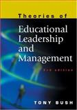 Theories of Educational Leadership and Management, Bush, Tony, 0761940510