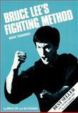 Bruce Lee's Fighting Method, Bruce Lee and Mitoshi Uyehara, 0897500512