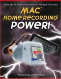 Home Recording Power for the Mac, Prager, Michael and Milstead, Ben, 1592000517