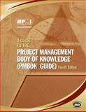 A Guide to the Project Management Body of Knowledge : (PMBOK Guide), , 1933890517
