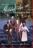 Encyclopedia of the Gilded Age and Progressive Era, John D. Buenker, 0765680513