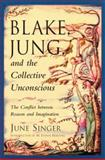 Blake, Jung and the Collective Unconscious, June Singer, 0892540516