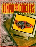 Macintosh Fundamental Concepts, Using the Mac, Goodman, Danny, 0028010515