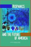 Hispanics and the Future of America, Mitchell, Faith, 0309100518