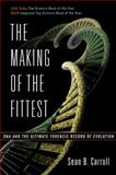 The Making of the Fittest, Sean B. Carroll, 0393330516