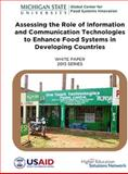 Assessing the Role of Information and Communication Technologies to Enhance Food Systems in Developing Countries : White Paper 2013 Series,, 099030051X