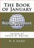 The Book of January, W. B. Ward, 1453620516
