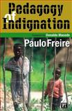 Pedagogy of Indignation, Freire, Paulo, 1594510512